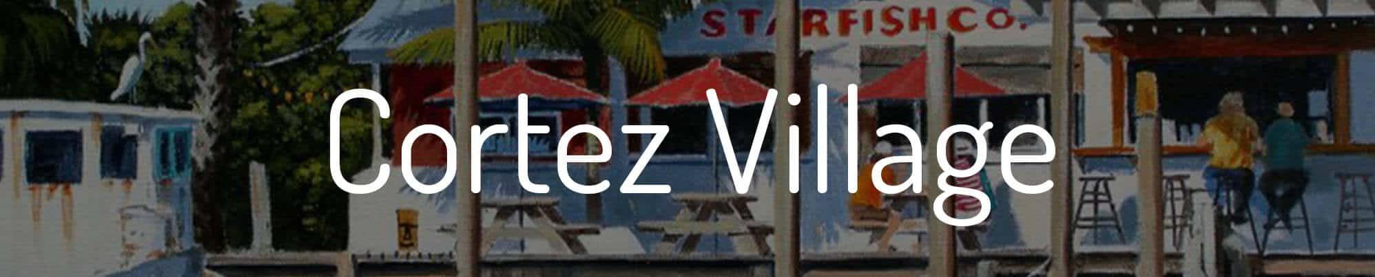 Cortez Village